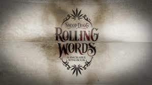 """Rolling Words"" o livro do Snoop Dogg que pode ser completamente fumado"